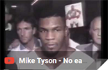 Mike Tyson, no easy way